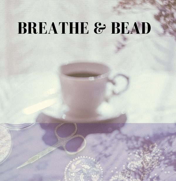 Breathe & Bead